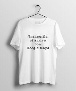 Scrivilo sulla T-shirt Bellavita style google maps