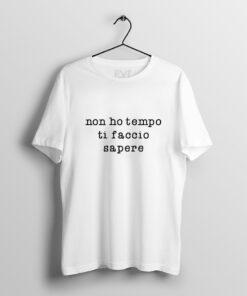 Scrivilo sulla T-shirt Bellavita style non ho tempo